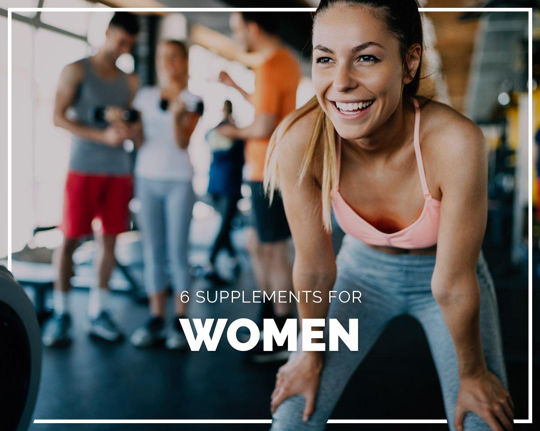 6 Supplements for Women