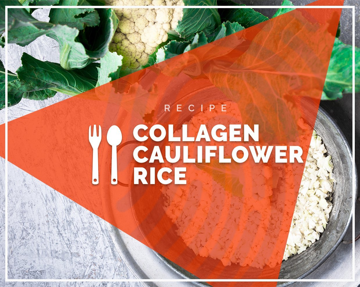 Collagen Cauliflower Rice