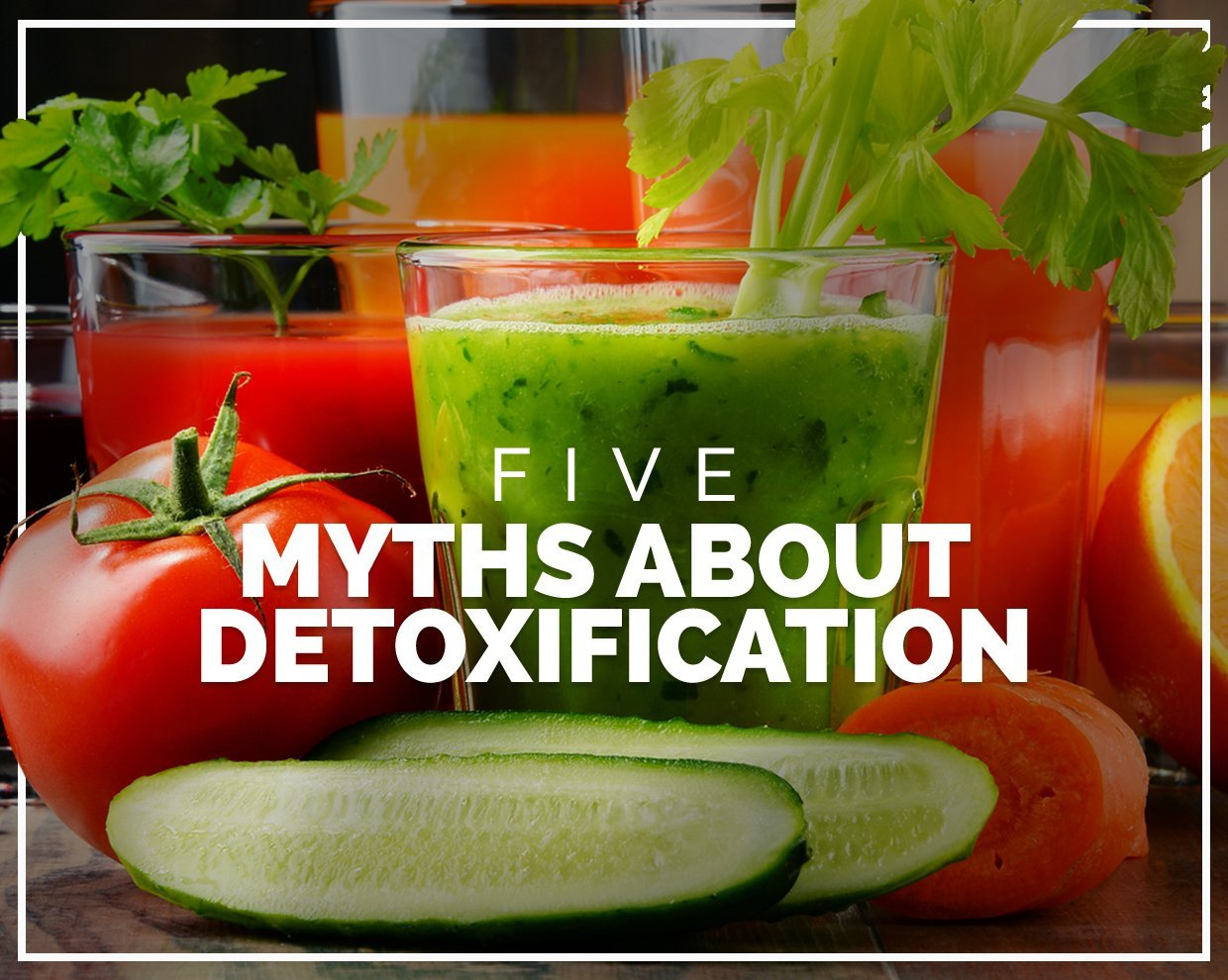 5 myths about detoxification