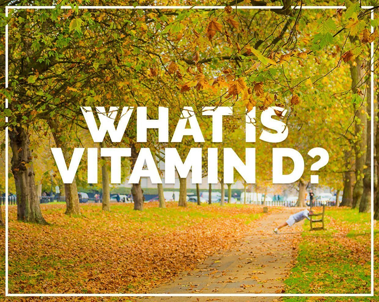 Vitamin D - are you deficient?