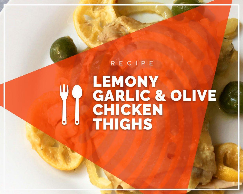 Lemony garlic and olive chicken thighs