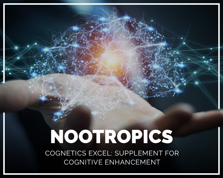 NOOTROPICS Cognetics Excel: Supplement for Cognitive Enhancement